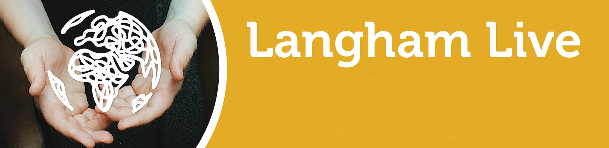 Langham Live